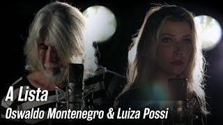 """Clipe inédito: Luiza Possi e Oswaldo Montenegro - """"A Lista"""""""