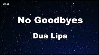 No Goodbyes - Dua Lipa Karaoke 【No Guide Melody】 Instrumental