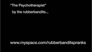 The Psychotherapist, prank call by the rubberbandits