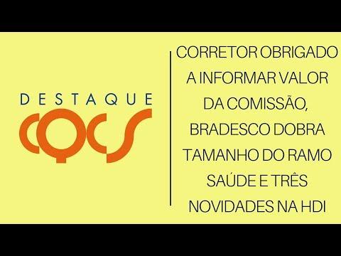 Imagem post: Corretor obrigado a informar a comissão, Bradesco dobra tamanho do ramo Saúde e 3 novidades na HDI