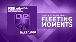 Eimear feat Angel Falls - Fleeting Moments [Trance / Progressive]