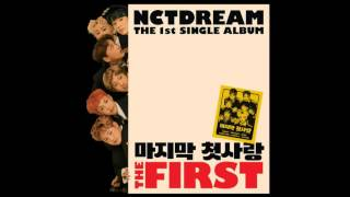 NCT DREAM – 덩크슛 (Dunk Shot) - [The First] The 1st Single Album (MP3 Audio)