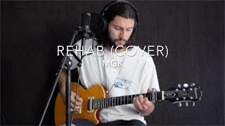 Machine Gun Kelly - Rehab Cover (W/ GUITAR TAB)