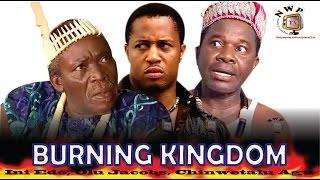 Burning Kingdom   - Nigerian Nollywood  Movie width=