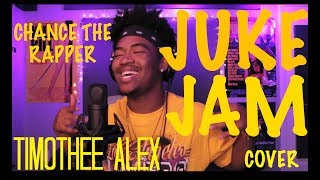 Chance the Rapper - Juke Jam (NPR Tiny Desk Version) | Timothee Alex Cover