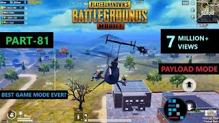 PUBG MOBILE | NEW PAYLOAD MODE INSANE GAME WITH GRENADE & ROCKET LAUNCHER
