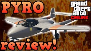 GTA Online guides - Pyro review!
