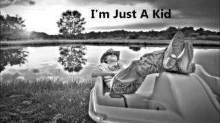 I'm Just A Kid MPEG 4