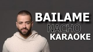 Nacho - BAILAME (Karaoke Version)