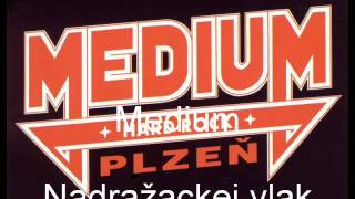 MEDIUM-NADRAŽACKEJ VLAK