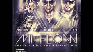 Mi Flow - Arcangel Ft Ñejo & Ñengo Flow