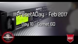 #PresetADay - Comet 60 Day 18 (Feb 2017)