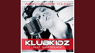 When We Were Young (Marq Aurel & Rayman Rave Remix)