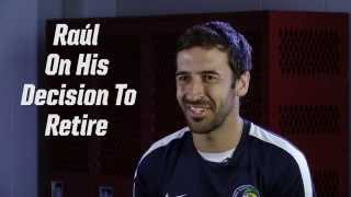 Raúl: 'It's not an easy moment, but it's the right one to say bye'