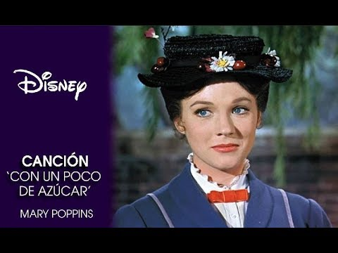 Un Poco De Azucar Mary Poppins de Disney Letra y Video