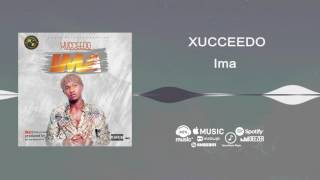 Xucceedo - Ima [Official Audio] | Freeme TV