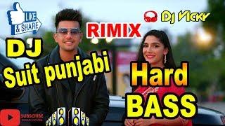 Suit Punjabi🎧 JASS MANAK (HARD ELECTRO BASS DJ RIMIX ) New Punjabi Song 2018 Geet MP3 Dj Vicky