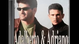 Adalberto e Adriano - Traição (2001)