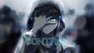 ★Nightcore - Control (Male Version)