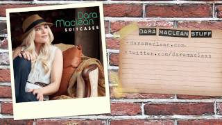 "Dara Maclean - Listen To ""Suitcases"""