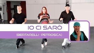 DJ BERTA - IO CI SARÒ - Ballo di gruppo line dance