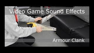 Video Game Sound Effects // Armour Clank