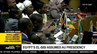 Egyptian President Abdel Fattah el-Sisi is the new chair of the AU