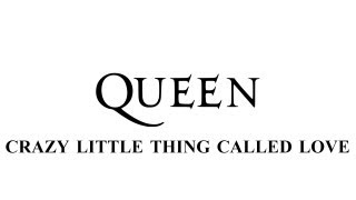 Queen - Crazy little thing called loved - Remastered [HD] - with lyrics