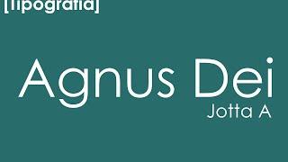 Jotta A - Agnus Dei [Legendado]