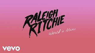 Raleigh Ritchie - Werld is Mine (Audio)
