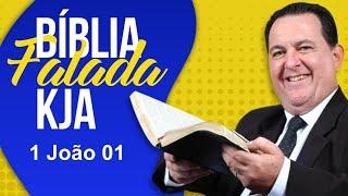 1 João 01 - Bíblia Falada KJA