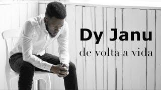 "Dy Janu - ""De volta a vida"" [Official Music Video]"