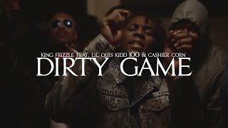 King Frizzle Feat. Lil Quis Kidd 100 & Cashier Corn - Dirty Game (Music Video)