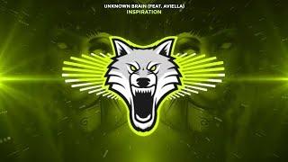 Unknown Brain - Inspiration (feat. Aviella) [Trap]