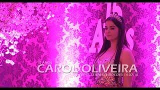 15 Anos Carol Oliveira