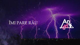 Anddy - ÎMI PARE RĂU (Videoclip Oficial)