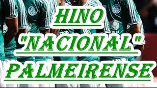 """HINO """"NACIONAL"""" CANTADO PELA TORCIDA DO PALMEIRAS"""