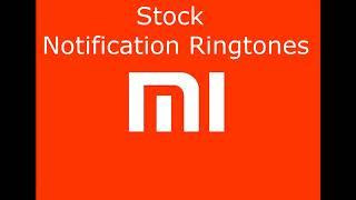 Mi Notification Ringtones