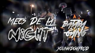 Batara Gang - Mecs de la Night