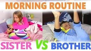 Morning Routine / Sister vs Brother width=