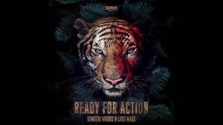 Dimitri Vegas & Like Mike - Ready For Action (Original Mix)