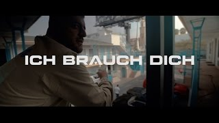 KC Rebell ✖️ ICH BRAUCH DICH ✖️ [ official Video ] prod. by Joshimixu & Juh-Dee