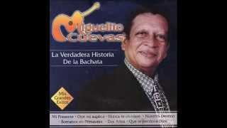 Miguelito Cuevas Nuestro destino Original