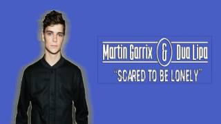 Martin Garrix & Dua Lipa - Scared To Be Lonely (Acapella)