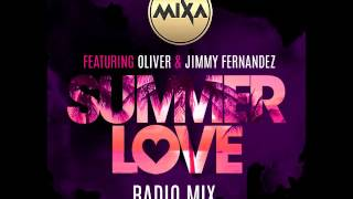 "MIXA featuring OLIVER & JIMMY FERNANDEZ ""Summer Love (Radio Mix)'' (cover audio)"