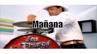 Los Primos de Durango - Mañana