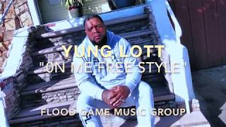 YUNG LOTT (YELLA BEEZY THAT'S ON ME FREESTYLE)