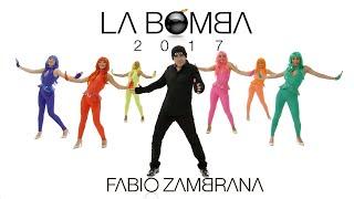 Fabio Zambrana - La Bomba 2017