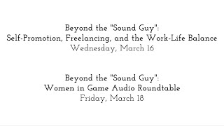 """GDC16 Flash Forward: Beyond the """"Sound Guy"""": Self-Promotion, Freelancing and the Work-Life Balance:"""