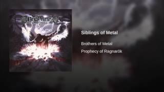 Siblings of Metal